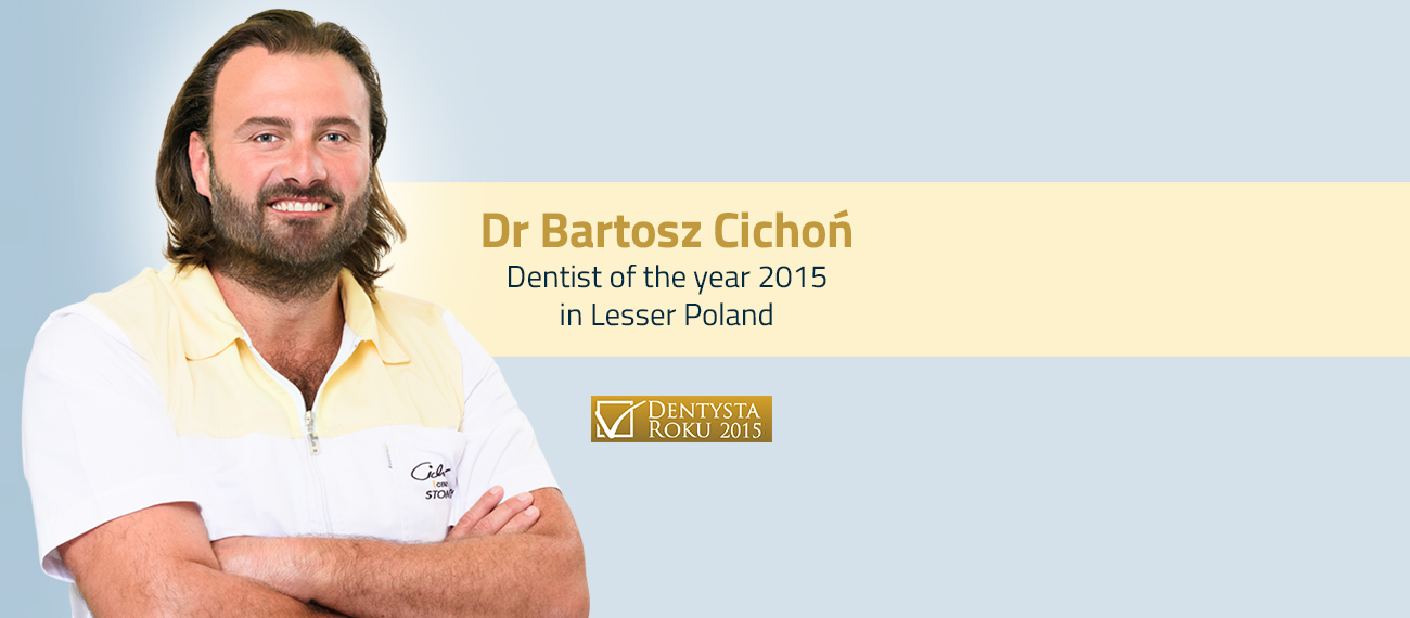 dentist krakow of the year Bartosz Cichon